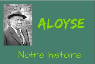 Aloyse - Notre histoire